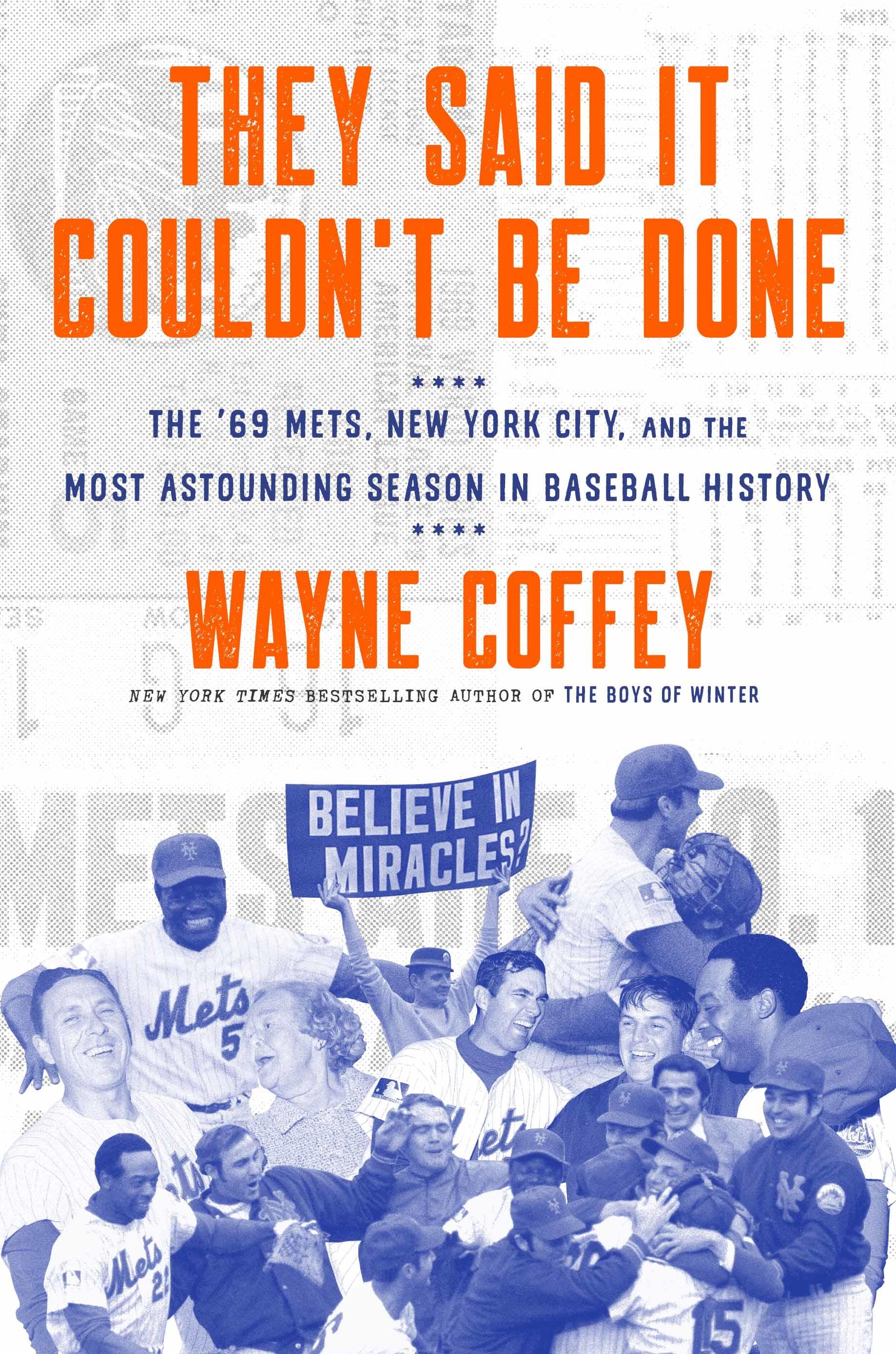 Wayne Coffey 1969 Mets
